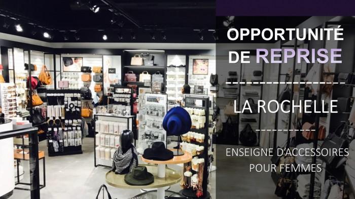 f920f7aa256 Franchise accessoire de mode femme - La Rochelle - 17-Charente Maritime